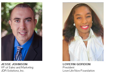 Photos of Jesse  Johnson of JDR Solutions, Inc. and Lovern Gordon of Love Life Now Foundation