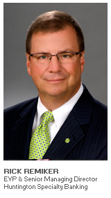 Photo of Rick Remiker - EVP & Senior Managing Director - Huntington Specialty Banking